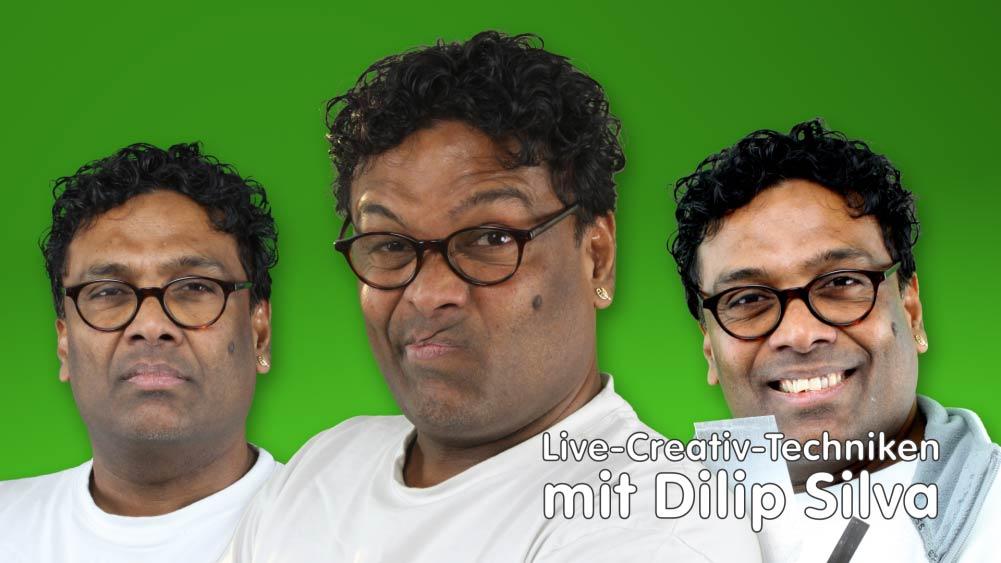 Live-Creativ-Techniken mit Dilip Silva