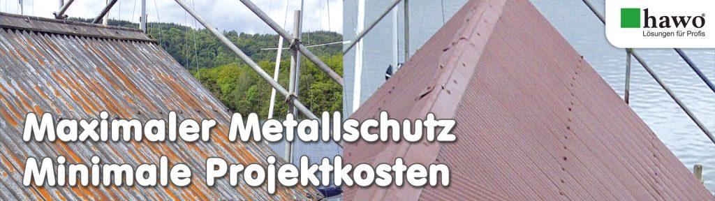 Maximaler Metallschutz – Minimale Projektkosten
