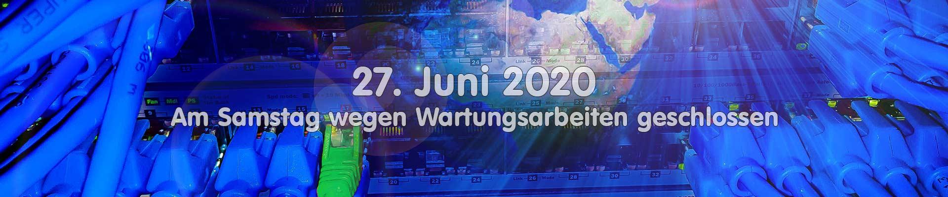 Wartung 27. Juni 2020