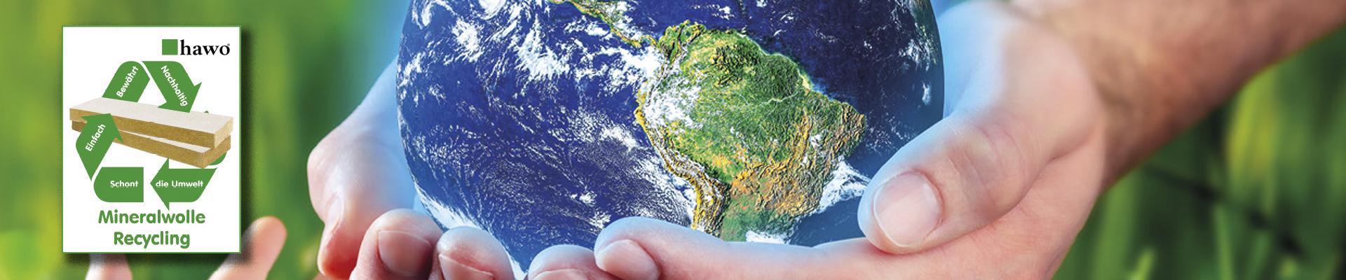Mineralwolle Recycling – Einfach und nachhaltig, schont die Umwelt